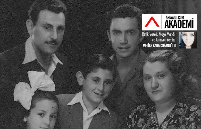 Refik Veseli, Moşe Mandil ve Arnavut Yemini