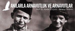 Anılarla Arnavutluk ve Arnavutlar