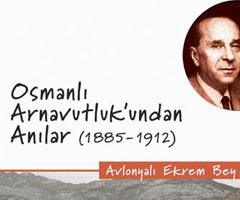 Osmanlı Arnavutluk'undan Anılar