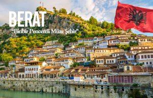 Arnavutluk Berat şehir rehberi
