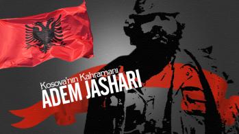 """Kosova'nın Kahramanı"""" Adem Jashari"""""""
