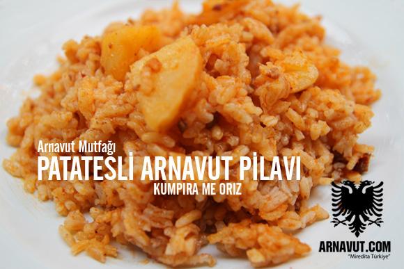 Patatesli Arnavut Pilavı