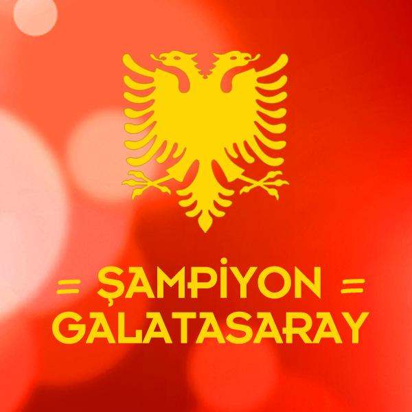 Şampiyon Galatasaray resmi Arnavut